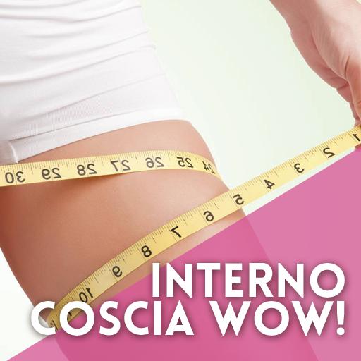 INTERNO-COSCIA-WOW
